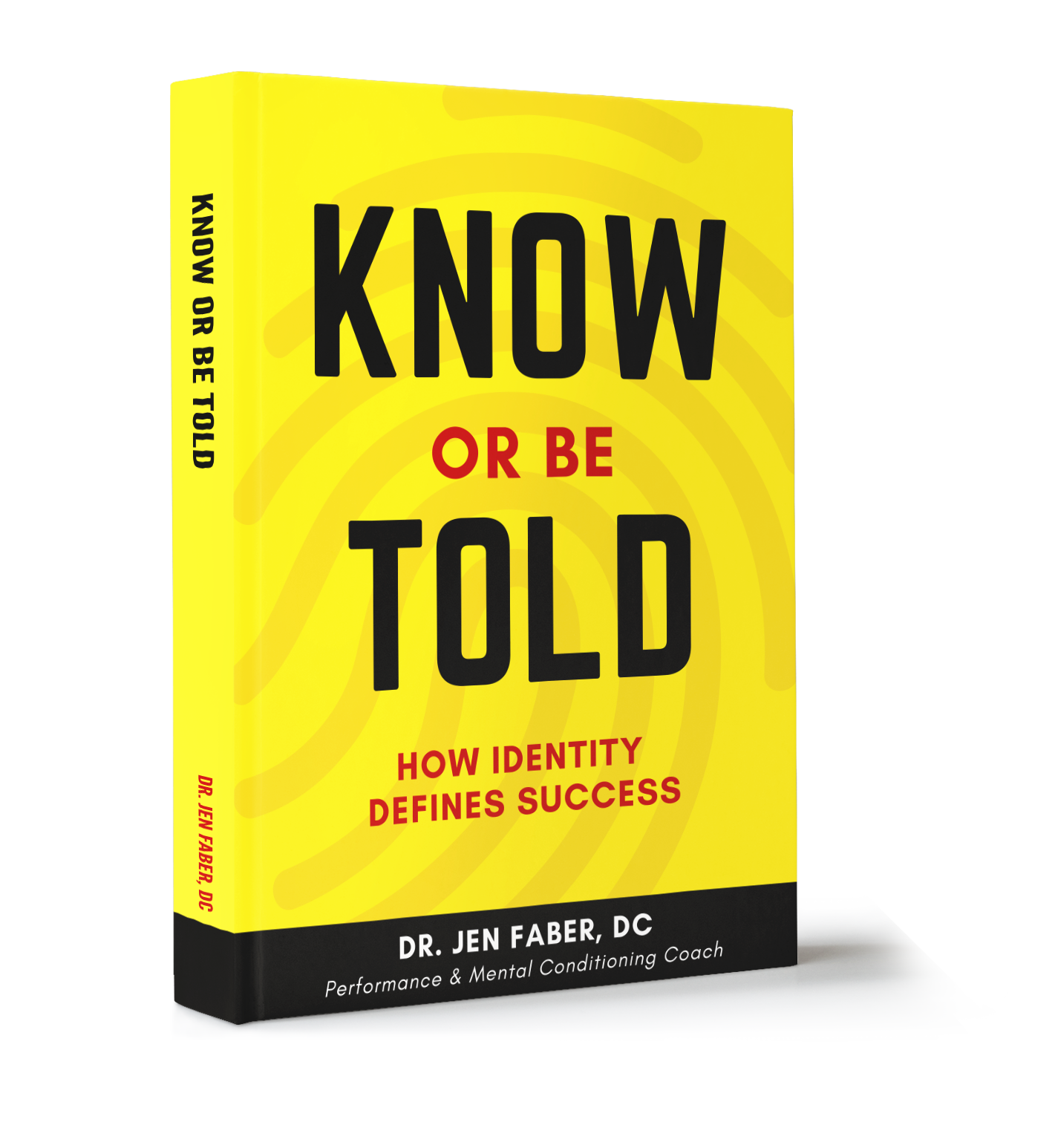 Know or Be Told Book